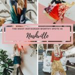 The Most Instagram Worthy Spots in Nashville