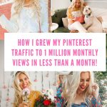 How I Grew My Pinterest Traffic from 200,000 to 1 Million Monthly Views in Less Than A Month!