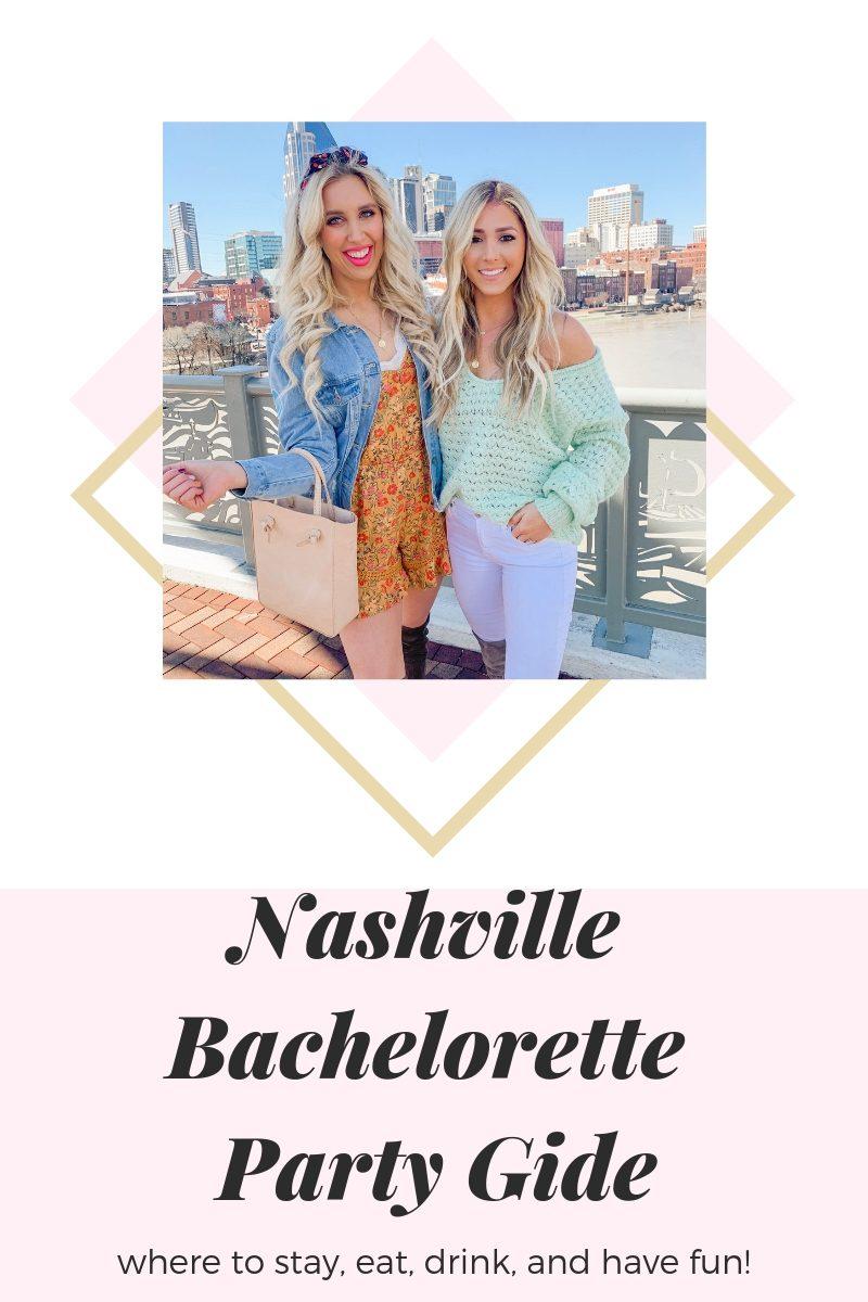 Your Nashville Bachelorette Party Guide