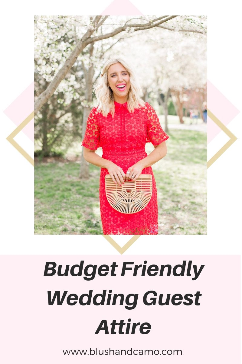 Budget Friendly Wedding Guest Attire + Style Tips